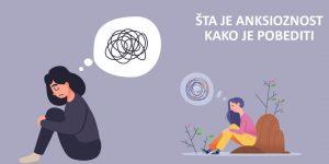 Šta je anksioznost, koji su simptomi i kako je pobediti